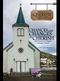 Chances and Changes in Cherish: The Chances to Forgive Changes People