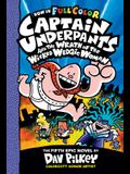 Captain Underpants and the Wrath of the Wicked Wedgie Woman: Color Edition (Captain Underpants #5) (Color Edition), 5