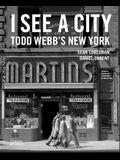 I See a City: Todd Webb's New York