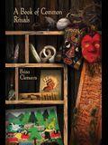 A Book of Common Rituals