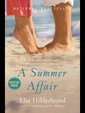 A Summer Affair: A Novel (Back Bay Readers' Pick)