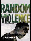 Random Violence Lib/E