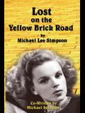 Lost on the Yellow Brick Road
