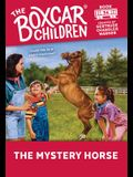 The Mystery Horse (The Boxcar Children Mysteries)