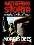 Gathering Storm: America's Militia Threat