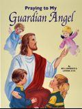 Praying to My Guardian Angel