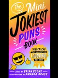 The Mini Jokiest Puns Book: Wisecracks That Will Keep You Laughing Out Loud