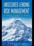 Unsecured Lending Risk Management