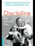 Discipline: The Brazelton Way, Second Edition