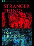 Stranger Things and Philosophy: Thus Spake the Demogorgon