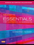 Workbook and Competency Evaluation Review for Mosby's Essentials for Nursing Assistants, 5e