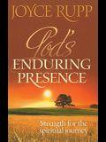 God's Enduring Presence: Strength for the Spiritual Journey