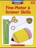Fine-Motor & Scissor Skills, Grade PreK