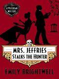 Mrs. Jeffries Stalks the Hunter