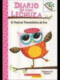 El Festival Florestatico de Eva (Eva's Treetop Festival)