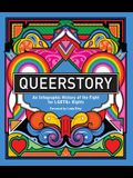 Queerstory: An Infographic History of the Fight for Lgbtq+ Rights