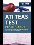 ATI TEAS Test Flash Cards: TEAS 6 Exam Prep Including 400+ Flash Cards for the Test of Essential Academic Skills, Sixth Edition