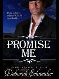 Promise Me: A Steamy Western Romance