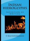 Indian Hieroglyphs: Invention of Writing
