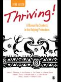 Thriving!: A Manual for Students in the Helping Professions