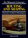 The Workshop Companion: Routing and Shaping