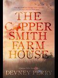 The Coppersmith Farmhouse