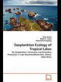 Zooplankton Ecology of Tropical Lakes