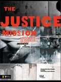 The Justice Mission Leader's Guide: A Video-Enhanced Curriculum Reflecting the Heart of God for the Oppressed of the World