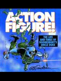 Action Figure!, Volume 9: The Life and Times of Doonesbury's Uncle Duke