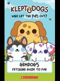 KleptoDogs: It's Their Turn Now!: GemDog's Fetching Guide to Fun
