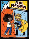 MIA Mayhem and the Super Switcheroo, 10