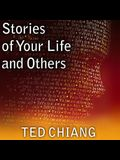 Stories of Your Life and Others Lib/E