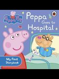 Peppa Pig Goes to Hospital.