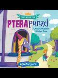 Pterapunzel