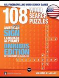 108 Word Search Puzzles with the American Sign Language Alphabet: Volume 04: Omnibus Edition of Volumes 01+02+03