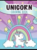 Unicorn Coloring Book: Ages 4-9: A Cute Children's Activity Workbook for Boys & Girls