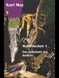 Waldröschen 1: Abenteuerroman