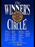 The Winners Circle: How 30 Financial Advisors Became the Best in the Business