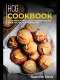 Hcg Cookbook: 40+ Muffins, Pancakes and Cookie recipes for a healthy and balanced HCG diet