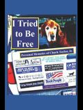 I Tried to Be Free: Personal Memoirs of Chuck Taylor, Jr.