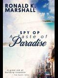 Spy Op a Taste of Paradise