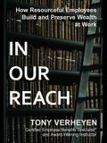 In Our Reach: How Resourceful Employees Build and Preserve Wealth at Work