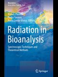 Radiation in Bioanalysis: Spectroscopic Techniques and Theoretical Methods
