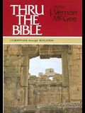Thru the Bible Vol. 5: 1 Corinthians Through Revelation