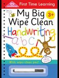 My Big Wipe Clean Handwriting: Wipe-Clean Workbook
