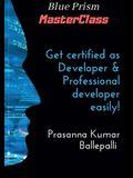 Blue Prism MasterClass: Developer & Professional Developer