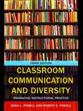 Classroom Communication and Diversity: Enhancing Instructional Practice