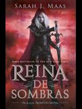 Reina de Sombras / Queen of Shadows