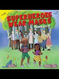 Superheroes Wear Masks: A picture book to help kids with social distancing and covid anxiety
