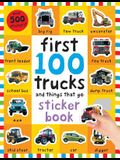 First 100 Stickers: Trucks and Things That Go: Sticker Book, with Over 500 Stickers [With Over 500 Stickers]